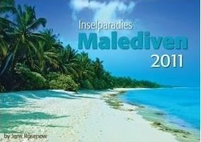 Inselparadies Malediven 2011 (Kalender)