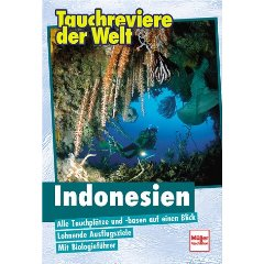 Buch: Tauchreviere der Welt, Indonesien