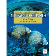 Buch: Tauchparadies Rotes Meer: Vom Sinai bis Marsa Alam
