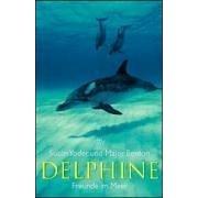 Buch: Delphine. Freunde im Meer.