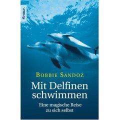 Buch:   Mit Delfinen schwimmen: Eine magische Reise zu sich selbst