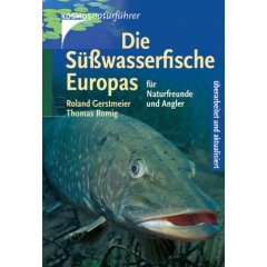 Buch: Die Süßwasserfische Europas für Naturfreunde und Angler