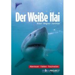Buch: Der weisse Hai. Abenteuer, Fakten, Faszination