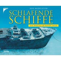 Buch: Schlafende Schiffe. Die Wracks im Roten Meer