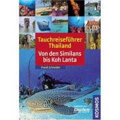 Buch: Tauchreiseführer Thailand. Von den Similans bis Krabi