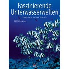 Buch: Faszinierende Unterwasserwelten. Streiflichter aus dem Ozean
