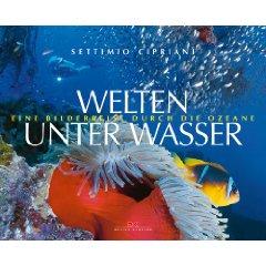 Welten unter Wasser: Eine Bilderreise durch die Ozeane