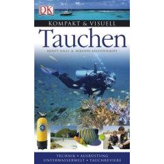 Buch: Kompakt & Visuell Tauchen. Technik. Ausrüstung. Unterwasserwelt. Tauchreviere