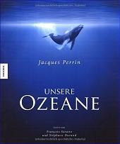 Unsere Ozeane. Das Buch zum Film
