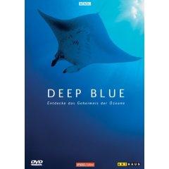 DVD: Deep Blue - Entdecke das Geheimnis der Ozeane