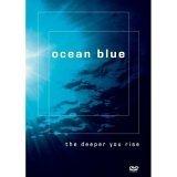 Ocean Blue - The Deeper You Rise