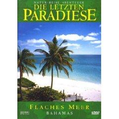 DVD: Die letzten Paradiese - Flaches Meer: Bahamas