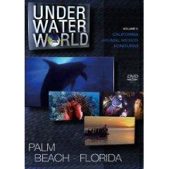 DVD: Under Water World Vol. 5 - Palm Beach Florida