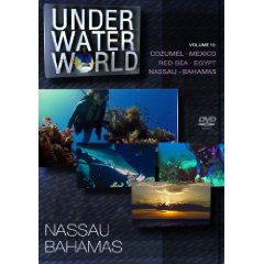 Under Water World Vol. 10 - Nassau Bahamas