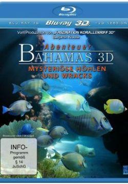 Abenteuer Bahamas 3D - Mysteriöse Höhlen und Wracks