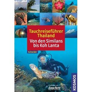 Buch: Tauchreiseführer Thailand: Von den Similans bis Koh Lanta