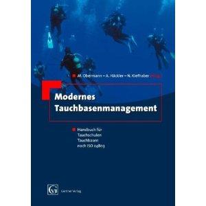 Buch: Modernes Tauchbasenmanagement: Handbuch für Tauchschulen, Tauchbasen, nach ISO 24803