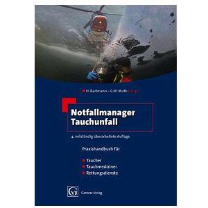 Buch: Notfallmanager Tauchunfall: Praxishandbuch für Taucher, Tauchmediziner, Rettungsdienste