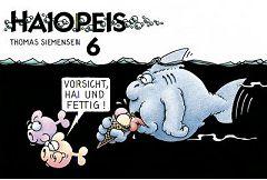 Buch: Haiopeis 6: Vorsicht, Hai und fettig!