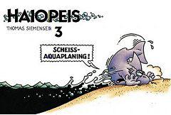 Buch: Haiopeis 3: Scheiß Aquaplaning