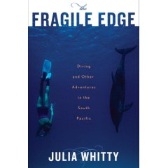 Buch: The Fragile Edge: Diving and Other Adventures in the South Pacific