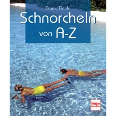 Buch: Schnorcheln von A-Z