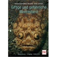 Buch: Giftige und gefährliche Meerestiere. Bestimmung - Umgang - Erste Hilfe