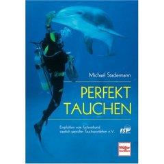 Buch: Perfekt tauchen. Sport, Bewegung und Wahrnehmung im Element Wasser