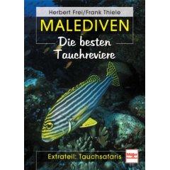Buch: Malediven. Die besten Tauchreviere . Extrateil: Tauchsafaris