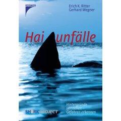 Buch: Haiunfälle. Hintergründe verstehen - Gefahren erkennen