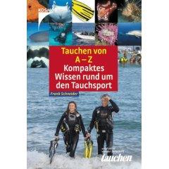 Buch: Tauchen von A-Z. Kompaktes Wissen rund um den Tauchsport