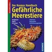 Kosmos Handbuch: Gefährliche Meerestiere. Erkennen, behandeln, Notfallmanagement