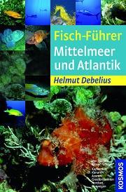 Buch: Fischführer Mittelmeer und Atlantik.