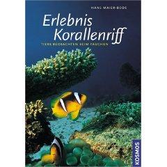 Buch: Erlebnis Korallenriff: Tiere beobachten beim Tauchen