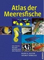 Atlas der Meeresfische: Die Fische an den Küsten der Weltmeere