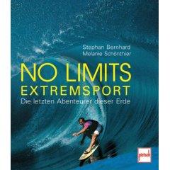 Buch: No limits - Extremsport. Die letzten Abenteurer dieser Erde