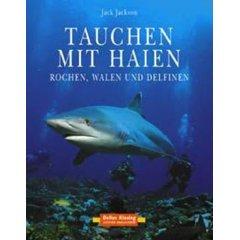 Buch: Tauchen mit Haien, Rochen, Walen und Delfinen