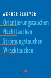Buch: Orientierungstauchen - Nachttauchen - Strömungstauchen - Wracktauchen
