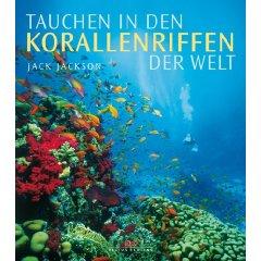 Buch: Tauchen in den Korallenriffen der Welt