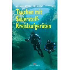 Buch: Tauchen mit Sauerstoff-Kreislaufgeräten