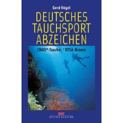 Deutsches Tauchsportabzeichen  DTSA-Bronze / CMAS-Taucher