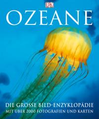 Buch: Ozeane - Die große Bildenzyklopädie