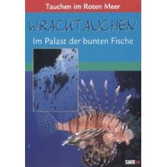 DVD:  Wracktauchen - Im Palast der bunten Fische