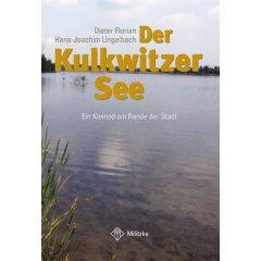 Buch: Der Kulkwitzer See. Ein Kleinod am Rande der Stadt