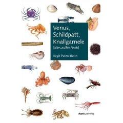 Buch: Venus, Schildpatt, Knallgarnele (alles außer Fisch)
