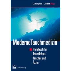 Buch: Moderne Tauchmedizin. Handbuch für Tauchlehrer,Taucher und Ärzte