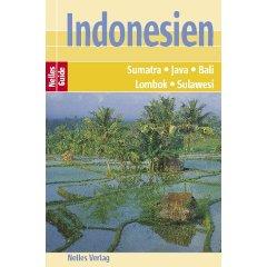 Buch: Nelles Guide Reiseführer Indonesien. Sumatra, Java, Bali, Lombok, Sulawesi.