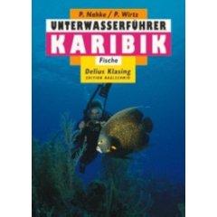 Buch: Unterwasserführer, Bd.5, Karibik, Fische