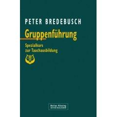 Buch: Gruppenführung. Spezialkurs zur Tauchausbildung