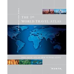 Buch: The 1st World Travel Atlas. Der neue Atlas der Superlative